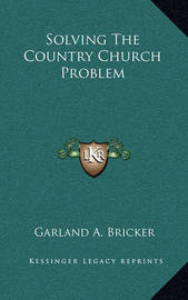 Solving the Country Church Problem by Garland A. Bricker