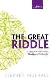 The Great Riddle by Stephen Mulhall