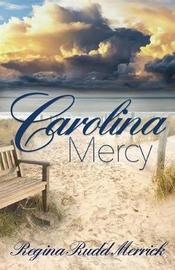 Carolina Mercy by Regina Rudd Merrick image