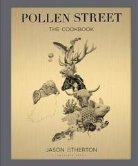 Pollen Street by Jason Atherton