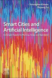 Smart Cities and Artificial Intelligence by Christopher Kirwan
