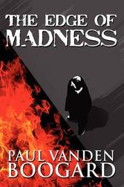 The Edge of Madness by Paul Vanden Boogard image