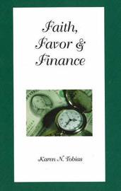 Faith, Favor and Finance by Karen N. Tobias image