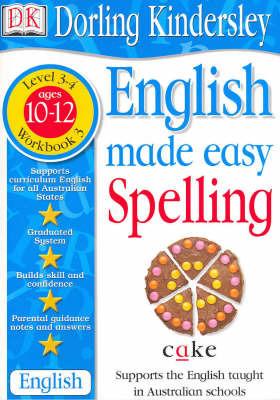 English Made Easy: Spelling: Level 3-4, Workbook 3 by Dorling Kindersley image