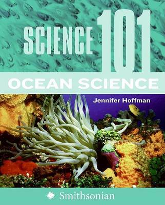 Science 101: Ocean Science by Jennifer Hoffman image