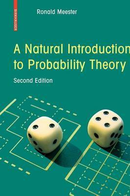 A Natural Introduction to Probability Theory by Ronald Meester