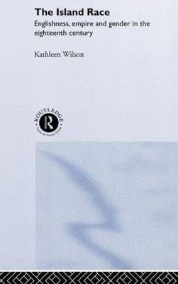 The Island Race by Kathleen Wilson