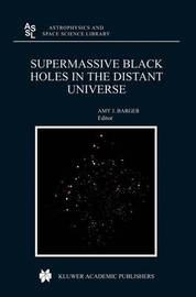 Supermassive Black Holes in the Distant Universe