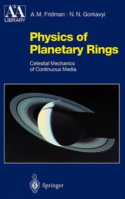 Physics of Planetary Rings by Alexei M. Fridman