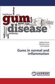Gums in Normal and Inflammation by Gasiuk Nataliya