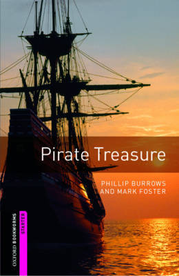 Oxford Bookworms Library: Starter Level:: Pirate Treasure by Phillip Burrows image