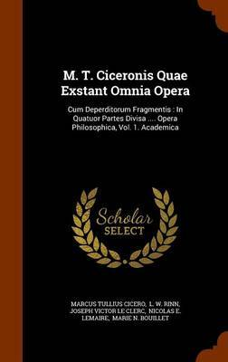 M. T. Ciceronis Quae Exstant Omnia Opera by Marcus Tullius Cicero image