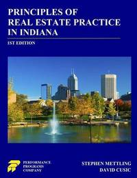 Principles of Real Estate Practice in Indiana by Stephen Mettling