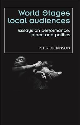 World Stages, Local Audiences by Peter Dickinson image