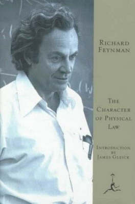 Character of Physical Law by Richard P Feynman