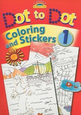 Dot to Dot, Coloring and Stickers, Book 1 image