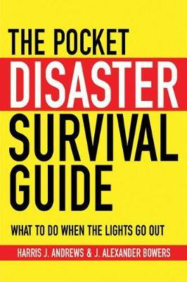 The Pocket Disaster Survival Guide by Harris J Andrews image