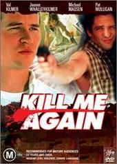 Kill Me Again on DVD