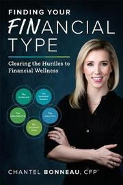 Finding Your Financial Type by Chantel Bonneau