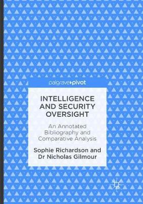 Intelligence and Security Oversight by Sophie Richardson