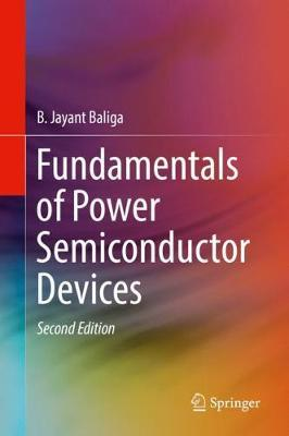 Fundamentals of Power Semiconductor Devices by B. Jayant Baliga image