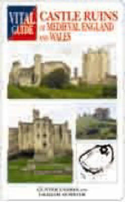 Castle Ruins of Medieval England and Wales: English and Welsh Castles by Gunter G. Endres image