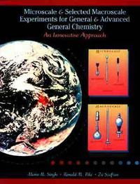 Microscale and Selected Macroscale Experiments for General and Advanced General Chemistry by Mono M. Singh image