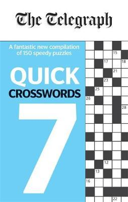 The Telegraph Quick Crosswords 7 by Telegraph Media Group Ltd