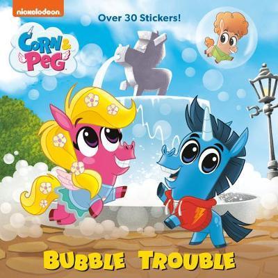 Bubble Trouble (Corn & Peg) by Brooke Vitale