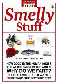 Smelly Stuff by Alan Trussell-Cullen