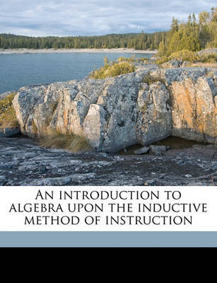 An Introduction to Algebra Upon the Inductive Method of Instruction by Warren Colburn image