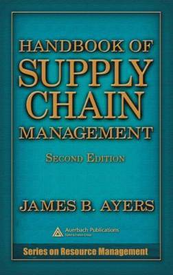 Handbook of Supply Chain Management, Second Edition by James B Ayers image