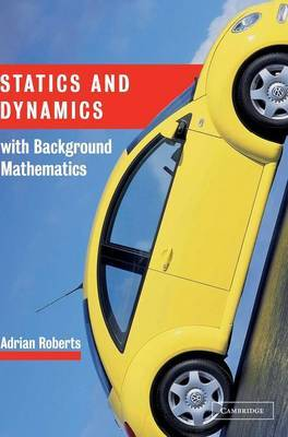 Statics and Dynamics with Background Mathematics by A.P. Roberts image