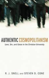 Authentic Cosmopolitanism by R J Snell