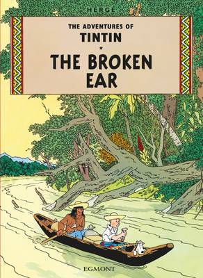 The Broken Ear (The Adventures of Tintin #6) by Herge image