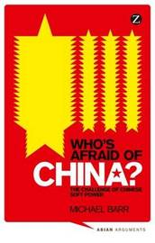 Who's Afraid of China? by Michael D Barr
