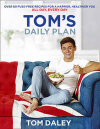 Tom's Daily Plan by Tom Daley