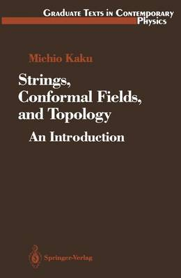 Strings, Conformal Fields, and Topology by Michio Kaku image