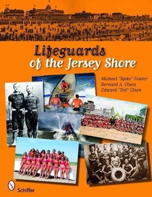 Lifeguards of the Jersey Shore by Michael Fowler