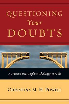 Questioning Your Doubts by Christina M H Powell image