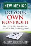 New Mexico Do Your Own Nonprofit by Dr Kitty Bickford