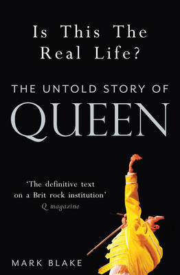 Is This the Real Life? by Mark Blake