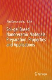 Sol-gel Based Nanoceramic Materials: Preparation, Properties and Applications image