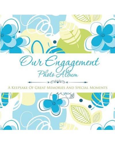 Our Engagement Photo Album by Speedy Publishing LLC