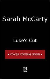 Luke's Cut by Sarah McCarty