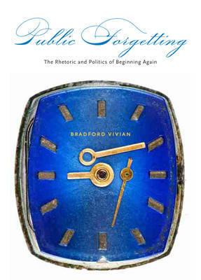 Public Forgetting by Bradford Vivian