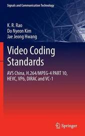 Video coding standards by K.R. Rao