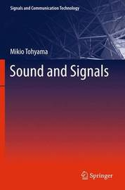 Sound and Signals by Mikio Tohyama