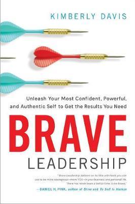 Brave Leadership by Kimberly Davis image