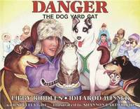Danger The Dog Yard Cat by Libby Riddles image
